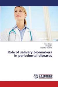 Role of Salivary Biomarkers in Periodontal Diseases