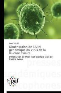Dim�risation de L Arn G�nomique Du Virus de la Leucose Aviaire