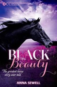 Oxford Children's Classics: Black Beauty