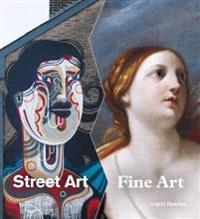 Street Art, Fine Art
