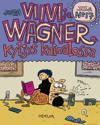 Viivi ja Wagner 17  - Kyljys kainalossa