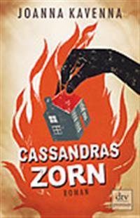 Cassandras Zorn