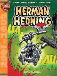 Herman Hedning : samlade serier 2001-2002