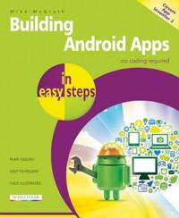 Building android apps in easy steps - covers app inventor 2