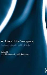 A History of the Workplace