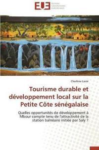 Tourisme Durable Et D�veloppement Local Sur La Petite C�te S�n�galaise