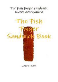 The Fish Finger Sandwich Book