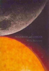 Moonbook and Sunbook: Poems