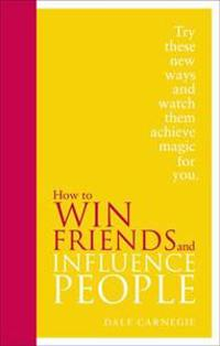 How to win friends and influence people - special edition