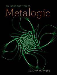 An Introduction to Metalogic