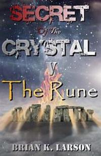 Secret of the Crystal V - The Rune