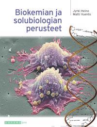 Biokemian ja solubiologian perusteet