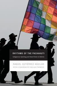 Rhythms of the Pachakuti