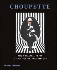 Choupette: Private Life of a High-Flying Fashion Cat