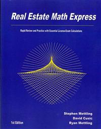 Real Estate Math Express: Rapid Review and Practice with Essential License-Exam Calculations