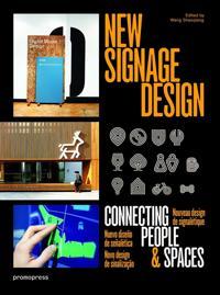 New Signage Design / Nouvenu Design Signaletique / Nuevo diseno de senaletica / Novo design de sinalizacao