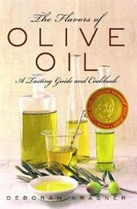 The Flavors of Olive Oil