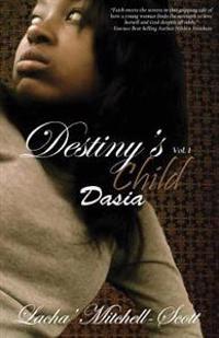 Destiny's Child Volume 1 Dasia