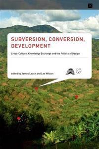 Subversion, Conversion, Development