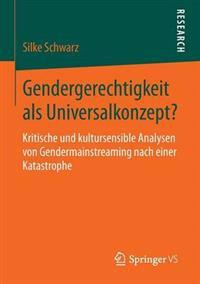 Gendergerechtigkeit Als Universalkonzept?