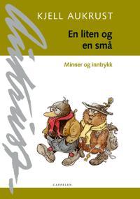 En liten og en små - Kjell Aukrust   Inprintwriters.org