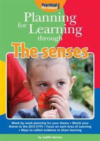 Planning for Learning Through The Senses