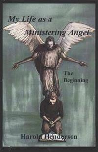 My Life as a Ministering Angel
