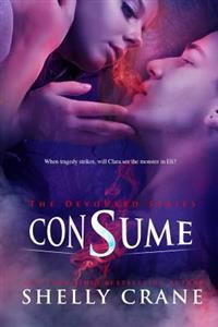 Consume: A Devoured Series Novel