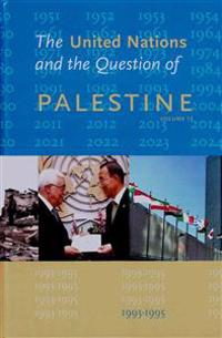 The United Nations and the Question of Palestine: Volume 12, 1993-1995
