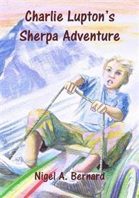 Charlie Lupton's Sherpa Adventure