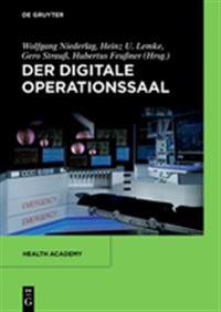 Der Digitale Operationssaal