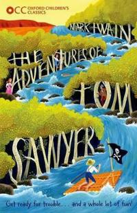 Oxford Children's Classics: The Adventures of Tom Sawyer