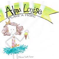 Alma Louise Plans a Picnic: A Book about Getting Along