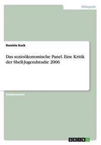 Das Soziookonomische Panel. Eine Kritik Der Shell-Jugendstudie 2006