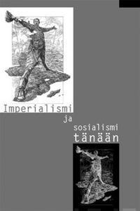 Imperialismi ja sosialismi tänään
