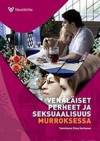 Venäläiset perheet ja seksuaalisuus murroksessa