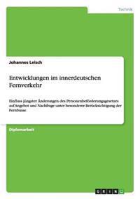 Entwicklungen Im Innerdeutschen Fernverkehr