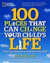 100 Places That Can Change Your Child's Life
