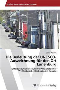 Die Bedeutung Der UNESCO-Auszeichnung Fur Den Ort Lunenburg