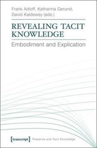 Revealing Tacit Knowledge