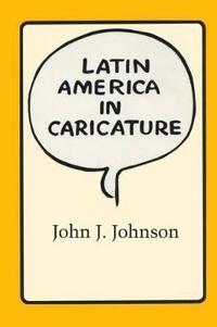 Latin America in Caricature