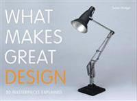 What Makes Great Design