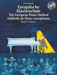 The European Piano Method - Volume 3: Book/CD