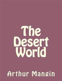 The Desert World
