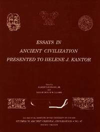 Essays in Ancient Civilization Presented to Helene J. Kantor