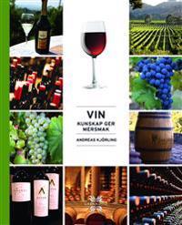 Vin : kunskap ger mersmak