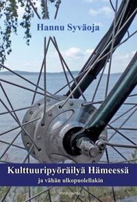 Kulttuuripyöräilyä Hämeessä ja vähän ulkopuolellakin