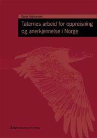Taternes arbeid for oppreisning og anerkjennelse i Norge - Rune Halvorsen pdf epub