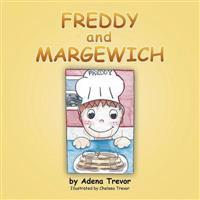 Freddy and Margewich