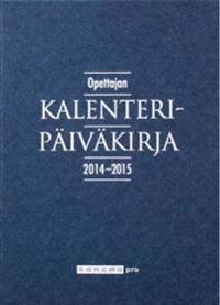 Opettajan kalenteripäiväkirja 2014 - 2015